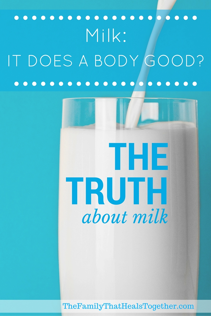 The Family That Heals Together's 8 Weeks to Better Health: Milk... It Does a Body Good?