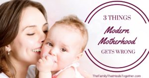 Three Things Modern Motherhood Gets Wrong | The Family That Heals Together