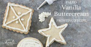 Paleo Vanilla Buttercream Frosting Recipe