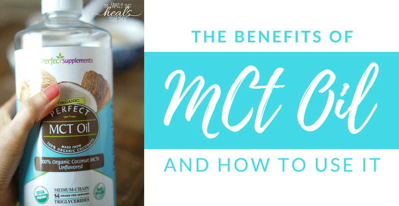 MCT Oil Uses: Improved Brain Function, Fat Loss, & More | The Family That Heals Together