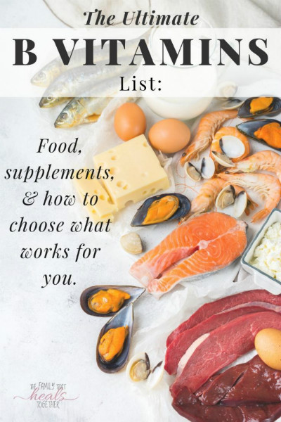 The Ultimate Vitamin B List: How To Pick One For Your Needs | The Family That Heals Together
