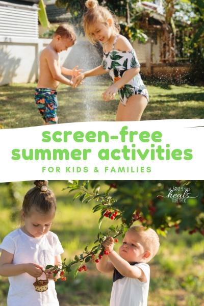 Fun Summer Activities for Kids | The Family That Heals Together