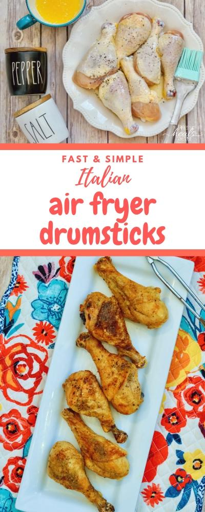 Simple Air Fryer Drumsticks with Italian Seasoning | The Family That Heals Together